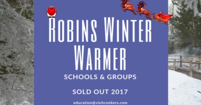 Robins Winter Warmer Schools & Groups Visits
