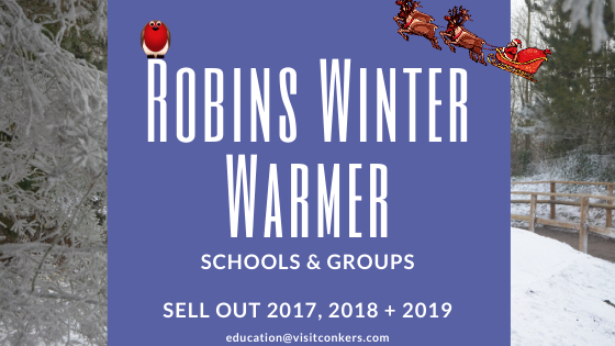 Schools & Groups Visits Robins Winter Warmer