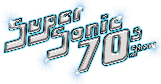 SuperSonic 70's Sat 25th Aug
