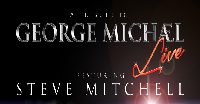 GEORGE MICHAEL TRIBUTE LIVE