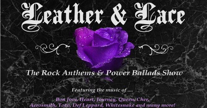 Leather & Lace Rock Anthems and Power Ballads